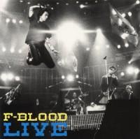 F-BLOOD LIVE【通常盤】 [F-BLOOD]