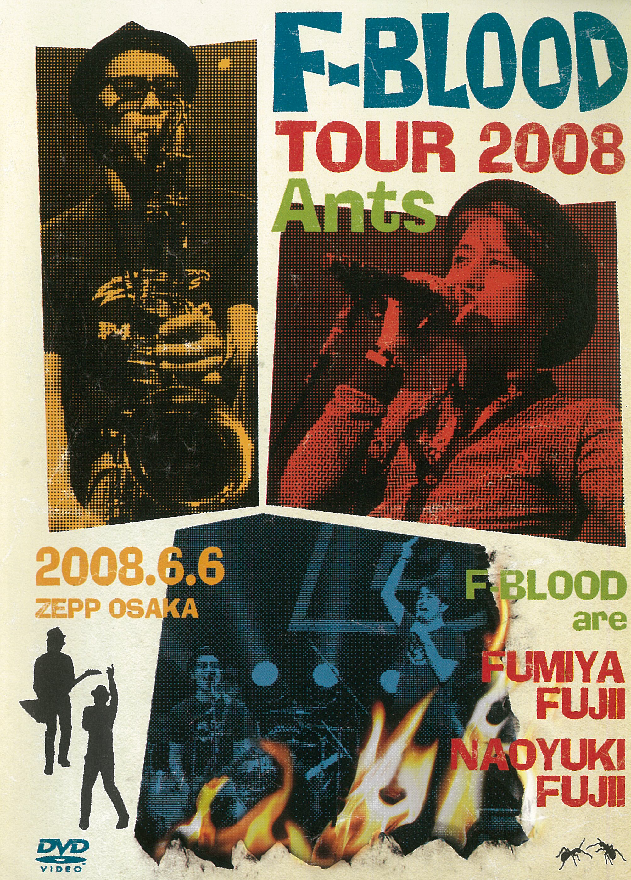 F-BLOOD TOUR 2008 Ants [F-BLOOD]